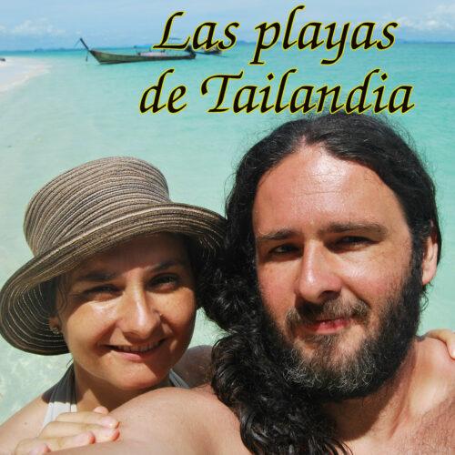 """Caratula del capitulo del podcast """"Las playas de Tailandia"""""""
